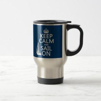 Mug De Voyage Gardez le calme et naviguez dessus - toutes les