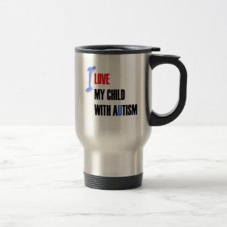 Mug De Voyage J'aime mon enfant autiste - concevez la série
