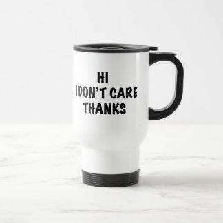 Mug De Voyage Je ne m'inquiète pas des mercis