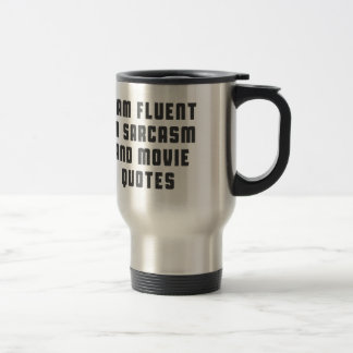 Mug De Voyage Je suis à l'aise dans des citations de sarcasme et