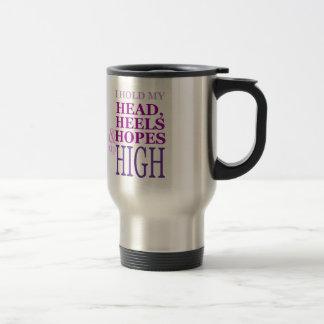 Mug De Voyage Je tiens ma tête, talons et espoirs vers le haut