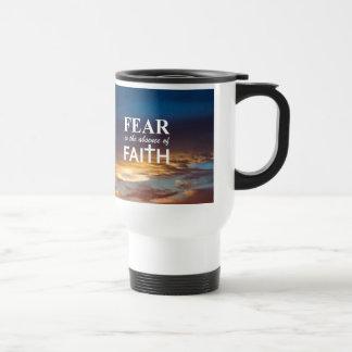 Mug De Voyage La crainte est l'absence de la foi