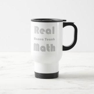 Mug De Voyage Les vraies femmes enseignent des maths