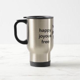 Mug De Voyage libre joyeux heureux