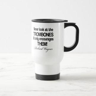 Mug De Voyage Trombone drôle de citation de Wagner