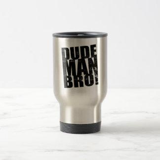 Mug De Voyage Type, homme, Bro !