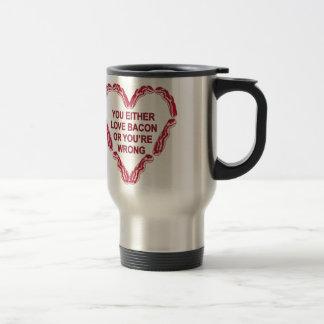 Mug De Voyage Vous ou aimez le lard ou vous avez tort