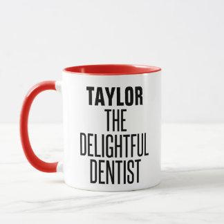 Mug Dentiste délicieux