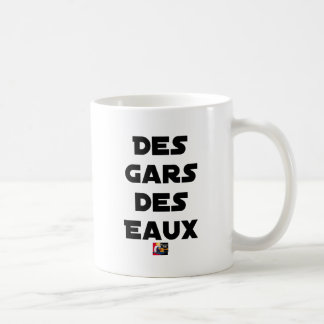 Mug Des Gars des Eaux - Jeux de Mots - Francois Ville