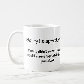 Mug Désolé je vous ai giflés…