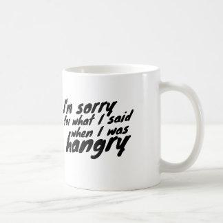 Mug Désolé pour les choses j'ai dit quand j'étais