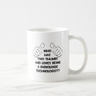 Mug Deux pouces. Technologue radiologique
