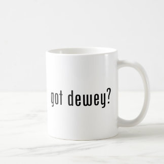 Mug Dewey obtenue ?