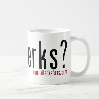 Mug Dierks obtenu ?