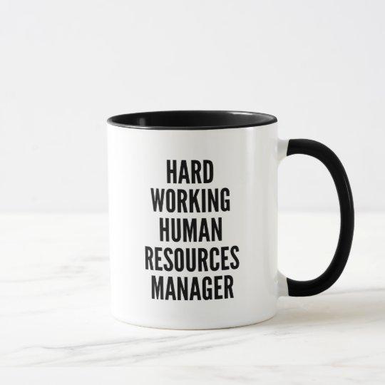 Mug Directeur travaillant dur de ressources humaines