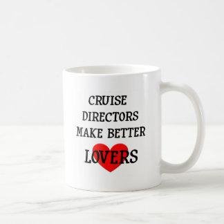 Mug Directeurs Make Better Lovers de croisière
