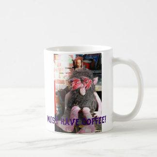Mug Doit avoir le café !