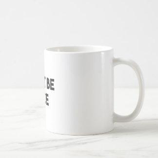 Mug Doit être Nice