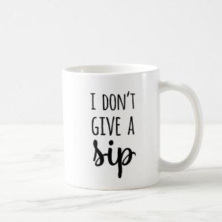 Mug Drôle je ne donne pas une typographie de citation