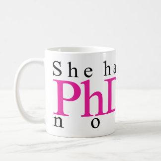 Mug Elle a le PhD maintenant