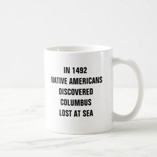 Mug En 1492 les Natifs américains ont découvert