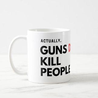 Mug En fait, les armes à feu tuent des personnes -