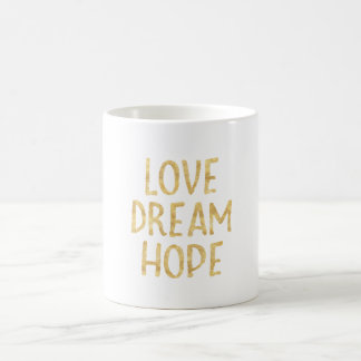 Mug Espoir de rêve d'amour d'or