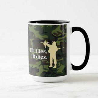Mug Expression de chasse d'oiseau : Si elle vole elle