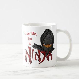 Mug Faites confiance que je je suis un Ninja