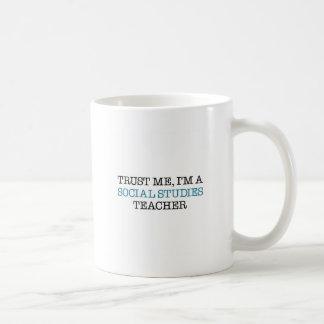 """Mug Faites- confiancemoi, I """" m un professeur d'études"""