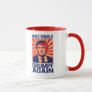 Mug Faites Donald Drumpf encore - .png