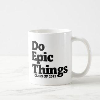 Mug Faites la classe épique de choses de 2013