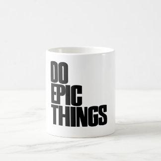 Mug Faites les choses épiques
