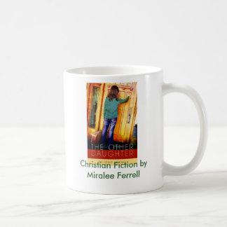 Mug Fiction chrétienne par Miralee Ferrell.
