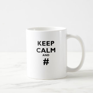 Mug Gardez le calme et #