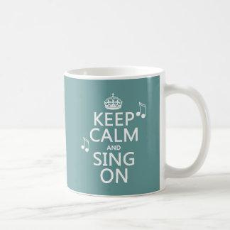 Mug Gardez le calme et chantez dessus - toutes les