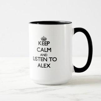 Mug Gardez le calme et écoutez Alex