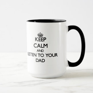 Mug Gardez le calme et écoutez votre papa