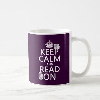 Mug Gardez le calme et lisez sur (dans toute couleur)