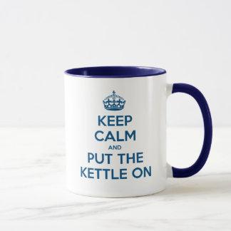 Mug Gardez le calme et mettez la bouilloire dessus