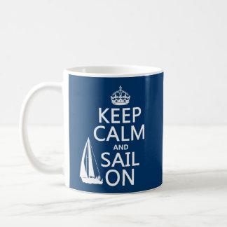 Mug Gardez le calme et naviguez dessus - toutes les