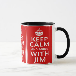Mug Gardez le calme et soyez d'accord avec JIM