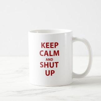 Mug Gardez le calme et tais-toi