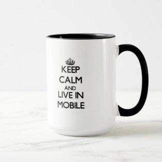 Mug Gardez le calme et vivez dans le mobile