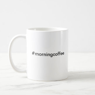Mug Gazouillement Hashtag de café de matin de