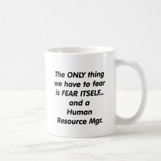 Mug gestionnaire de ressources d'humain de crainte