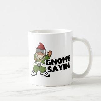 Mug Gnome drôle de butin de Sayin de gnome
