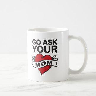 Mug Go demandent à votre maman
