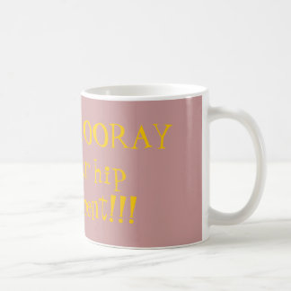 Mug HIP HIP HOURRA pour vous remplacement de hanche !