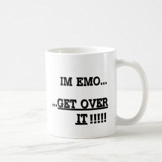 Mug Im Emo… OBTENEZ AU-DESSUS DE LUI